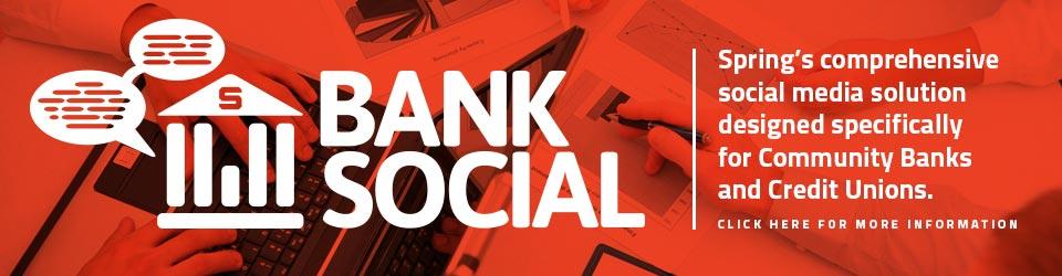 Bank Social | Spring Media